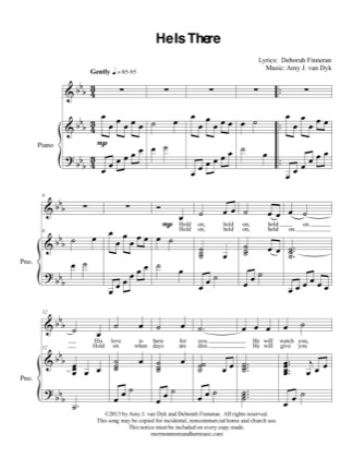 Thumbnail of first page of He Is There piano sheet music PDF by Amy J. van Dyk.
