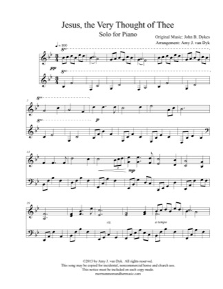 Print and download for free: Jesus, the Very Thought of Thee piano sheet music by Amy J. van Dyk.