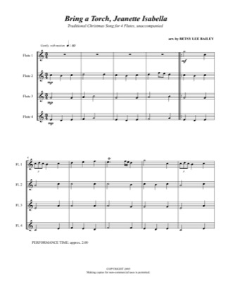 Print and download for free: Bring a Torch Jeanette, Isabelle (for Flute Quartet) piano sheet music by Betsy Bailey.