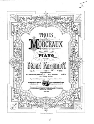 Thumbnail of first page of 3 Morceaux, Op.8 piano sheet music PDF by Korganov.