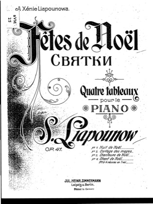 Thumbnail of first page of Fetes de Noel, Op.41 piano sheet music PDF by Lyapunov.