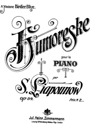 Thumbnail of first page of Humoreske, Op.34 piano sheet music PDF by Lyapunov.